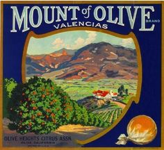 Olive, Orange County, CA - Mount of Olive Orange Citrus Fruit Crate Box Label Advertising Art Print. Printed on highest quality stock soft gloss paper. Actual image dimensions are approximately 10 x 11 inches.