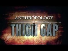 The Mystery of the Female Thigh Gap. -  funny. But sad this is even a very real issue for so many women!