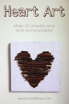 Heart Art: 3D artwork using sticks - Danya Banya