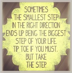 Recently my steps have been anything but tip toes, that being said, they're still in the right direction and taken for the right reasons!