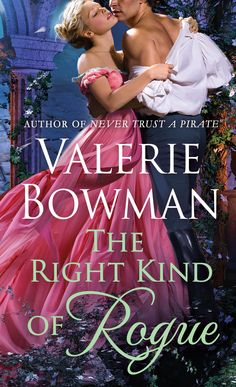 The Right Kind of Rogue - Book 8 in the Playful Brides series from St. Martin's Press