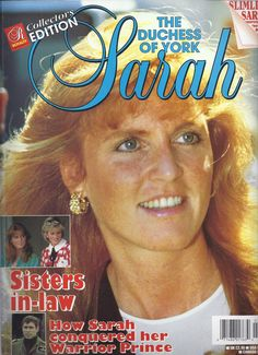 Royalty Monthly Collectors Edition No. 3 - Sarah: The Duchess of York