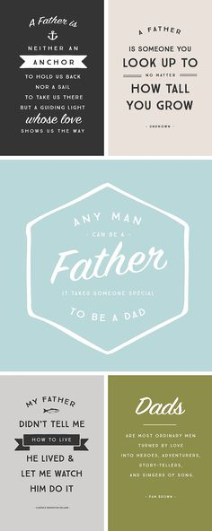 Free printable quotes about fatherhood. Download, print and put in a frame, jot a quick note on the back or share with Dad via email and/or social media this Father's Day!