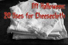 DIY Halloween: 20 Uses for Cheesecloth #DIYBoston