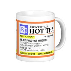 Funny Prescription Hot Tea Mug - the perfect gift for the tea lover on your list - or even a little something for yourself :)