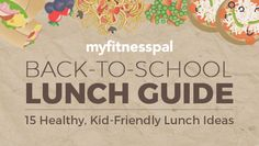 15 healthy lunch ideas from myfitnesspal featuring canned foods that will make your kids lunch the talk of the cafeteria!