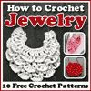 """How to Crochet Jewelry: 10 Free Crochet Patterns"" eBook 