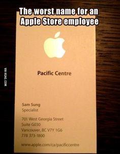 My name is Sam...Sam Sung.