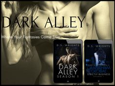 .. Enter The Dark Alley ..Warning: Very Sexy Content. Adults ONLY 18  Dark  Mystery  NEW RELEASE The second season of the Dark Alley series Grantham Global will also have eight episodes. The titles will be revealed one week before release day. The second episode is planned to be released in July.  Tease: After embracing the fact that what she truly wants does not fit into the expectations of society Alice tries to adapt to her new way of life. This means keeping her love life and new…
