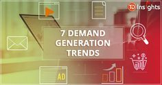 This blog from TDInsights helps to understand the best demand generation strategies that put your brand at the forefront of the competition in a short span. Need To Know, Competition, Marketing, Blog, Blogging