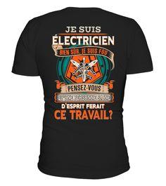 ÉLECTRICIEN, Électricien T-shirt