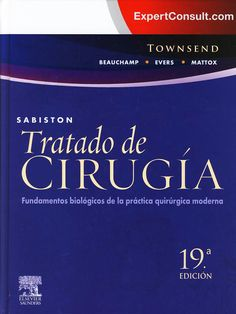 Sabiston: cirugía general y del aparato digestivo. 19ª ed. Barcelona: Elsevier; 2014. http://tienda.elsevier.es/sabiston-cirugia-general-y-del-aparato-digestivo-19-ed-pb-9788490225295.html