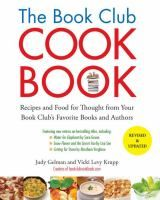 Recipes and Food for Thought from Your Book Club's Favorite Books and Authors by Judy Gelman.