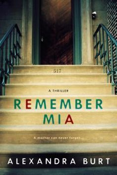 Remember Mia by Alexandra Burt | 10 Books Similar to Gone Girl