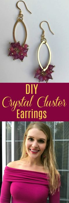 These DIY Crystal Cluster Earrings are a beginner jewelry project that look professionally made but are easy and affordable to make - perfe...