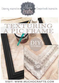 Love this idea! DIY - Texturing a Frame - Tutorial cm