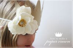 paper crowns {tutorial} ~ found this on Pinterest and I MUST make them for Adelyn's 4th bday! so cute!!
