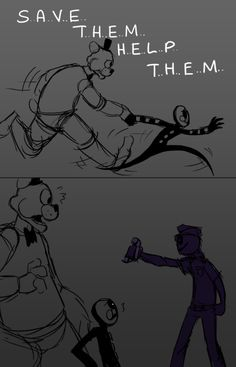 you can't. the purple guy.