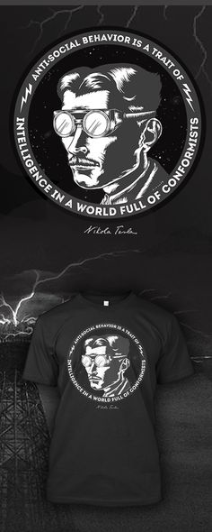 Limited Edition Nikola Tesla signature series t-shirt. Get it here: http://euphorictees.com/nikola-tesla