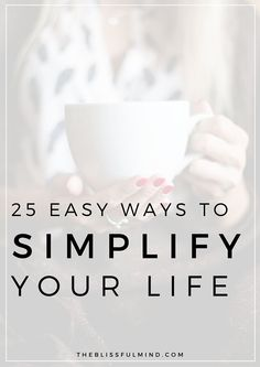 25 Ways To Simplify Your Life: Want to have more time, worry less, and save money? Of course you do! Here are 25 easy ways to simplify your life and get more organized, productive, and even healthier! Minimalist Lifestyle, Minimalist Living, Minimalist Style, Affirmations, Get Your Life, Organize Your Life, Easy, Self Development, Personal Development