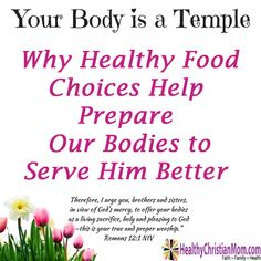Your Body is a Temple: Healthy Food Choices