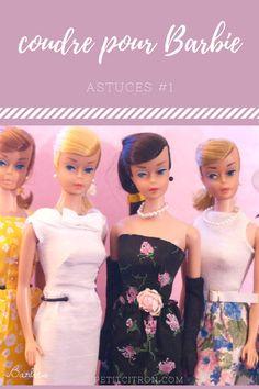 Astuces pour coudre des vêtements de poupées mannequins (comme les Barbie) - #1 les patrons Le premier billet d'une série sur les vêtements de Barbie!