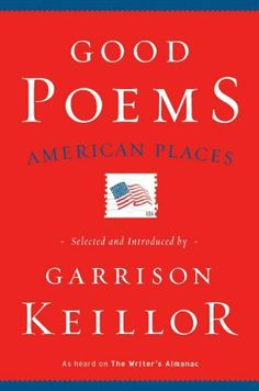 Good Poems, American Places by Various. $13.25. Publisher: Penguin Books; Reprint edition (April 14, 2011). 516 pages
