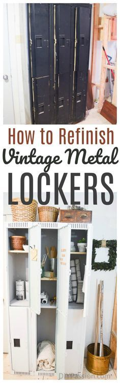 FULL TUTORIAL for how to refinish heavy, vintage, metal lockers. SOURCES and DETAILS in link!