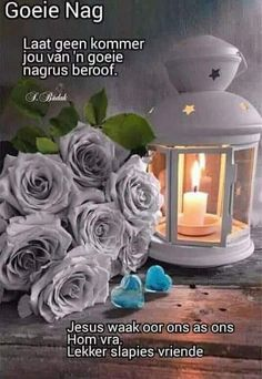Goeie Nag, Afrikaans Quotes, Goeie More, Good Night Quotes, Christian Quotes, Good Morning, Sleep Tight, Good Day, Gud Night Quotes