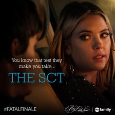 """S5 Ep12 """"Taking This One To the Grave"""" - """"You know that test they make you take? The SCT?"""" - Hanna #PLL #FatalFinale"""