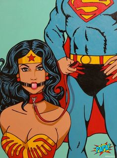 Superman and Wonder Woman (BDSM Submissive) by PAPA-PopArt on DeviantArt