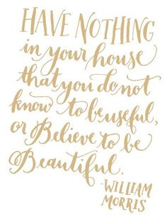 one of my favorite mantras :: something lovely
