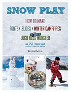 Get ideas for classic and new snow play!