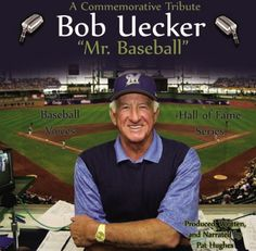Mr. Baseball - Bob Uecker, the greatest announcer in baseball.