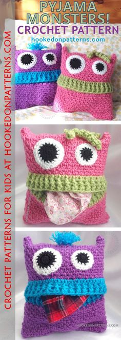 Pyjama Monsters - Crochet Pyjama Case. These fun monsters love to gobble up pajamas, keeping them safe until bedtime.
