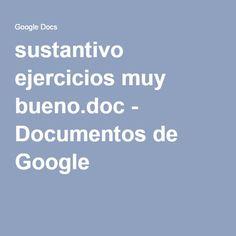 sustantivo ejercicios muy bueno.doc - Documentos de Google