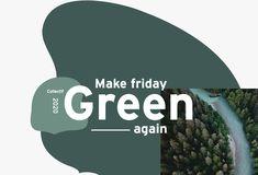 Make Friday Green Again : et si on boudait le Black Friday pour privilégier une consommation plus raisonnée ? Promotion, Bons Plans, Green, How To Make, Logo, Natural Resources, Press Release, Products, Logos