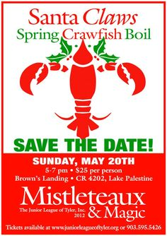 Support the Junior League of Tyler Mistleteaux & Magic with the Spring Cawfish Boil Santa Claws!