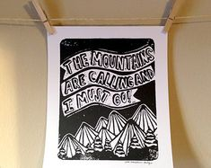 The Mountains are Calling and I Must Go linoleum print