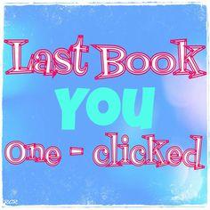 Last Book you 1-clicked - RCR