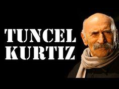 Tuncel Kurtiz - Tarihe Damga Vuran 20 Sözü - YouTube