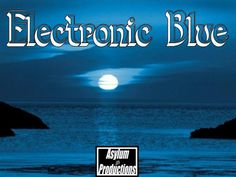 Check out Electronic Blue on ReverbNation