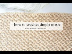How To Crochet Simple Mesh (Two Ways) - YouTube