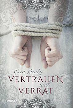 Vertrauen und Verrat (Kampf um Demora, Band 1) von Erin B... https://www.amazon.de/dp/3551583838/ref=cm_sw_r_pi_dp_U_x_NqloBbPSQX8FS