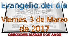 Evangelio del día Viernes, 3 de Marzo de 2017