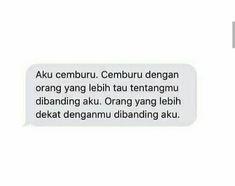 Story Quotes, Me Quotes, Qoutes, Quotes Lockscreen, Sad Heart, Quotes Galau, Quotes Indonesia, Tumblr Quotes, Islamic Quotes