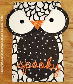 Sherry's Stampin and Scrappin Studio : Owl Gift Bag Halloween Food Crafts, Halloween 1, Halloween Cards, Holiday Gifts, Holiday Cards, Christmas Cards, Thanksgiving Cards, Fall Cards, School Holidays