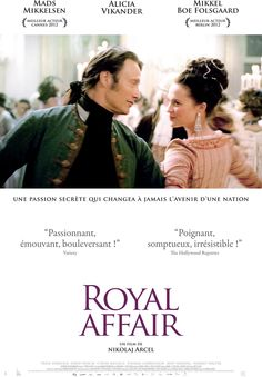 A Royal Affair Mads Mikkelsen, Alicia Vikander, Mikkel Boe Følsgaard. A Royal Affair, Good Movies To Watch, Great Movies, Movies Free, Film Movie, Movies Showing, Movies And Tv Shows, Drame Romantique, Period Drama Movies