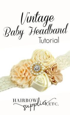 Vintage Baby Headband Tutorial - Hairbow Supplies, Etc. Learn how to make a vintage baby headband with this lovely DIY baby headband tutorial! This is a delicate and lovely headband that your baby can wear in a photo shoot, wedding, or an Baby Headband Tutorial, Headband Pattern, Diy Headband, Wedding Headband, Wedding Dress, Headband Holders, Bow Hairband, Bow Holders, Vintage Baby Headbands