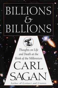 Billions and Billions by Carl Sagan